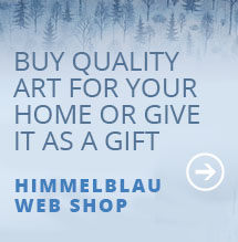 Buy quality art for your home or give it as a gift from Himmelblau Web Shop